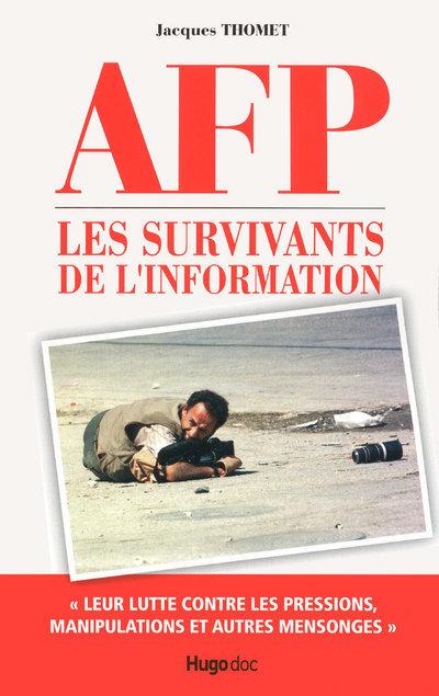 AFP SURVIVANTS L INFORMATION
