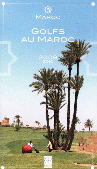 MAROC GOLFS AU MAROC 2009