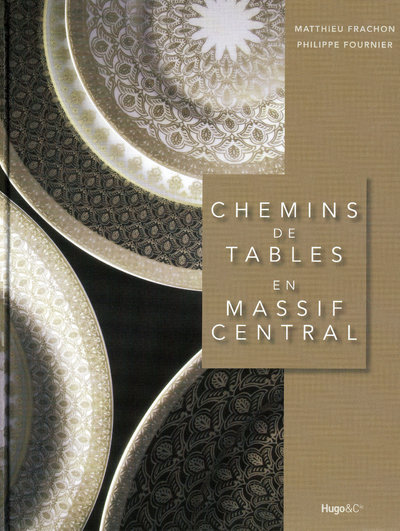 CHEMINS TABLES MASSIF CENTRAL