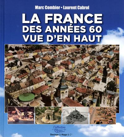 LA FRANCE DES ANNEES 60 VUE D'EN HAUT