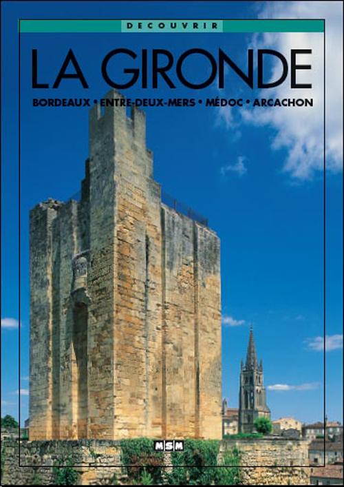 LA GIRONDE (DECOUVRIR)