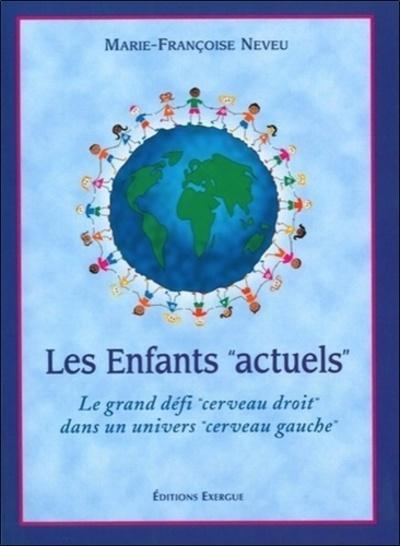 """LES ENFANTS """"ACTUELS"""""""