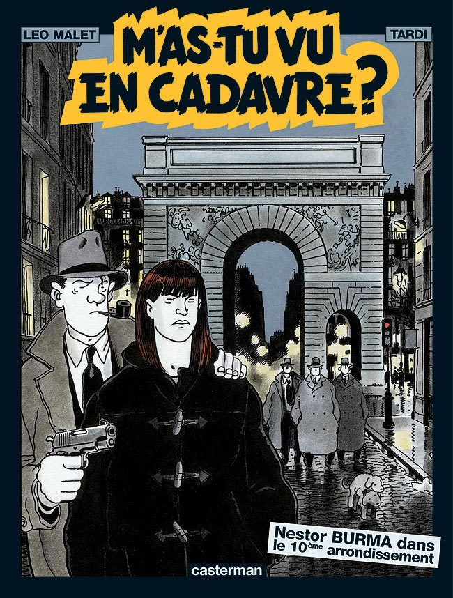M'AS-TU VU EN CADAVRE ?