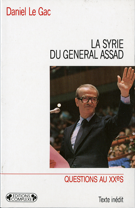 LA SYRIE DU GENERAL ASSAD