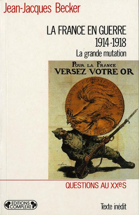 LA FRANCE EN GUERRE 1914-1918