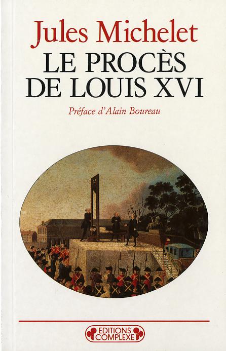 LE PROCES DE LOUIS XVI