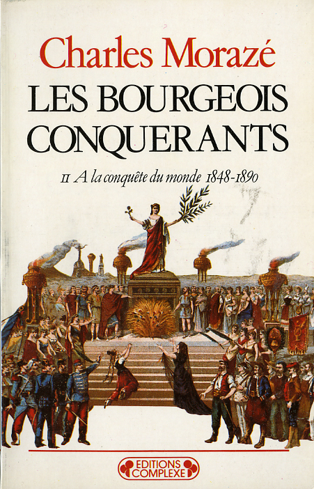 BOURGEOIS CONQUERANTS  TOME 2