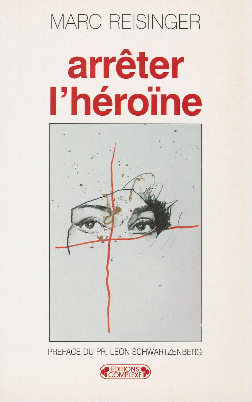 ARRETER L'HEROINE