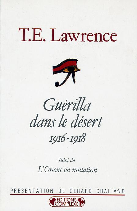 GUERILLA DANS LE DESERT 1916-1918