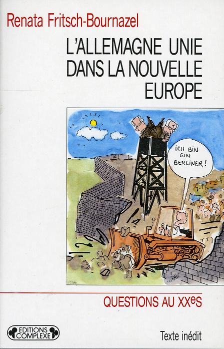L'ALLEMAGNE UNIE DANS LA NOUVELLE EUROPE