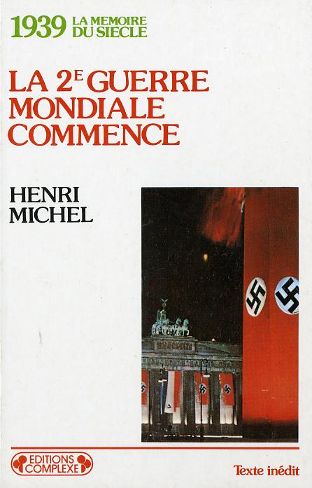 1939  LA 2E GUERRE MONDIALE COMMENCE