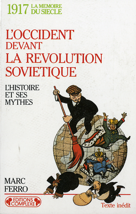 1917 : L'OCCIDENT DEVANT LA REVOLUTION SOVIETIQUE