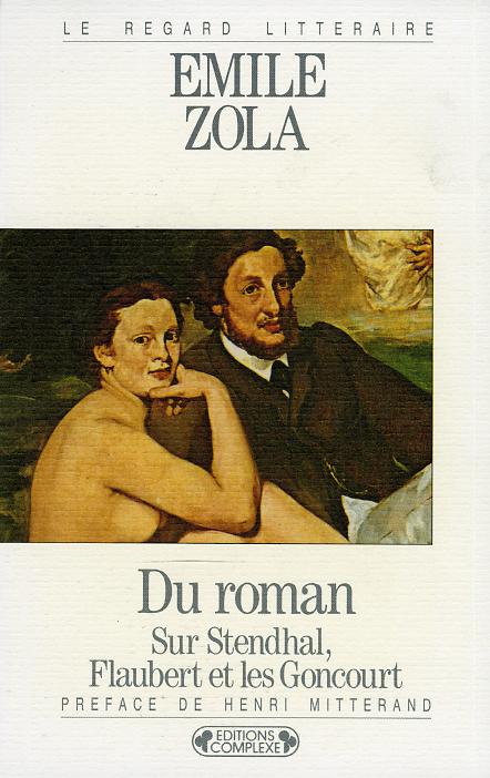 EMILE ZOLA DU ROMAN SUR STENDHAL, FLAUBERT ET LES GONCOURT
