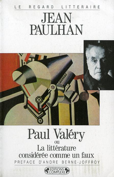 PAUL VALERY OU LA LITTERATURE