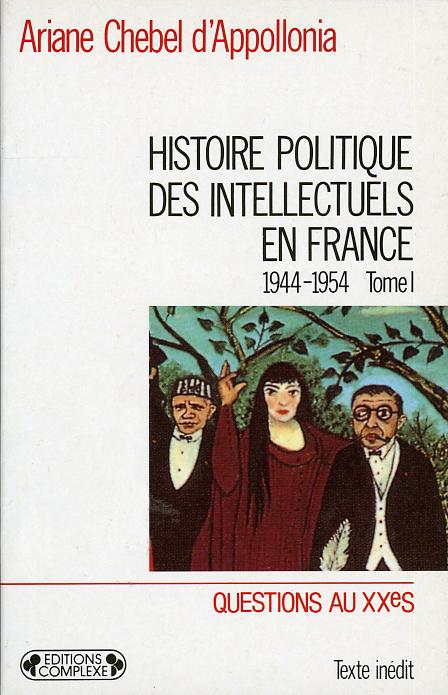 HISTOIRE POLITIQUE DES INTELLECTUELS