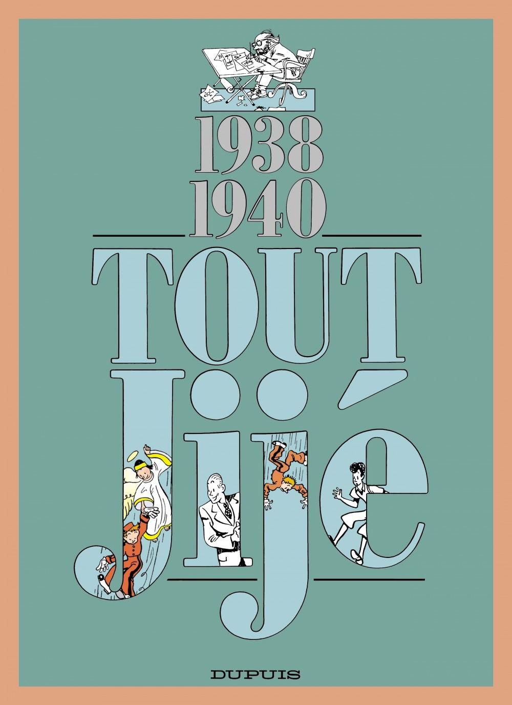 JIJE (INTEGRALE) - T16 - TOUT JIJE (1938-1940)