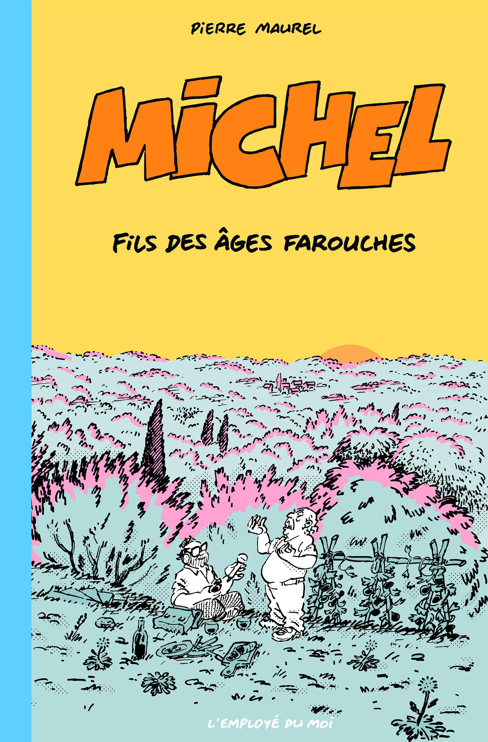 MICHEL, FILS DES AGES FAROUCHES