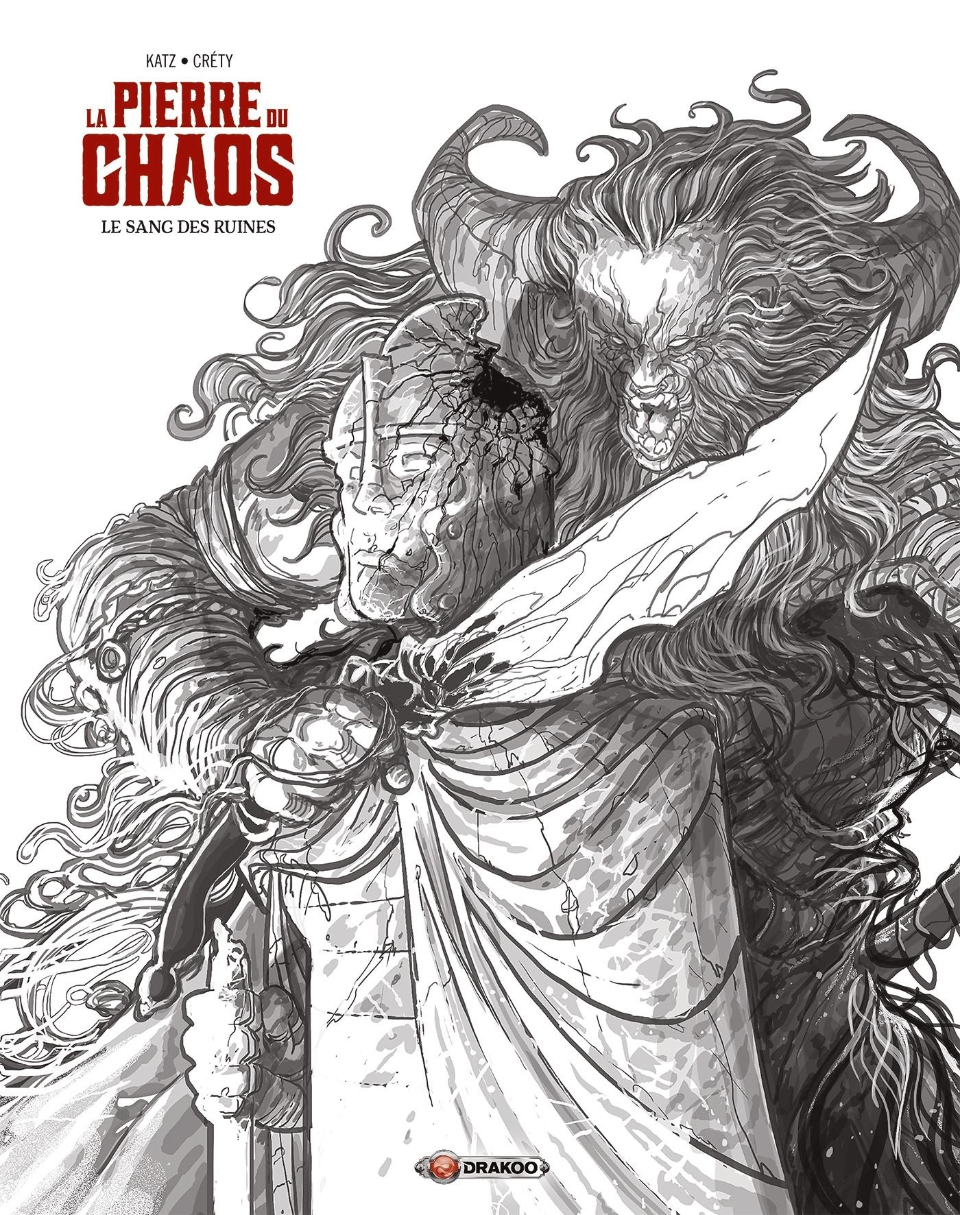 LA PIERRE DU CHAOS - T01 - LA PIERRE DU CHAOS - VOLUME 01 LUXE - EDITION NOIR & BLANC - LE SANG DES