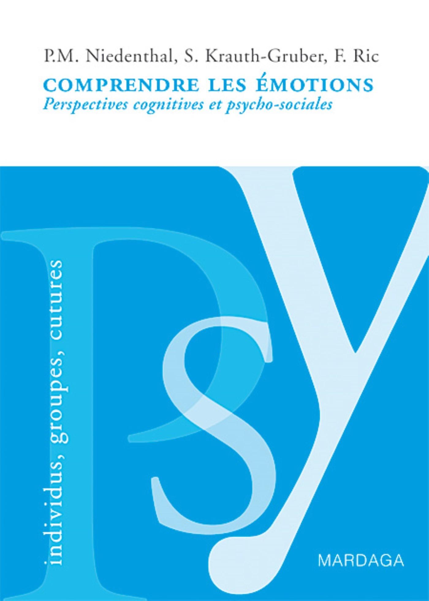 COMPRENDRE LES EMOTIONS. PERSPECTIVES PSYCHO-SOCIALES ...