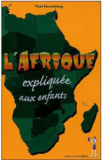 L'AFRIQUE EXPLIQUEE AUX ENFANTS