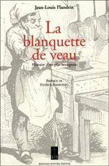 BLANQUETTE DE VEAU (LA) (VENTE FERME)