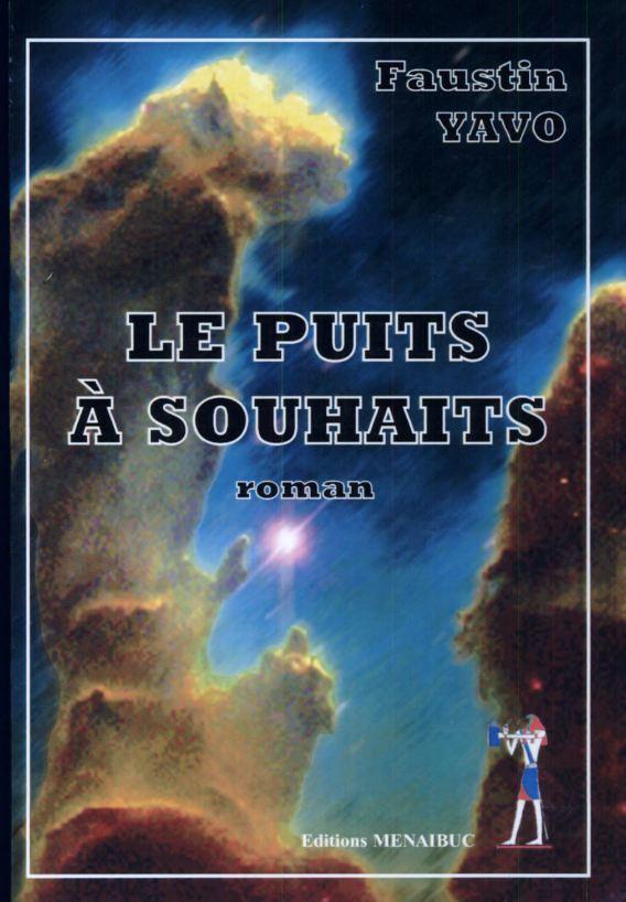 LE PUITS A SOUHAITS