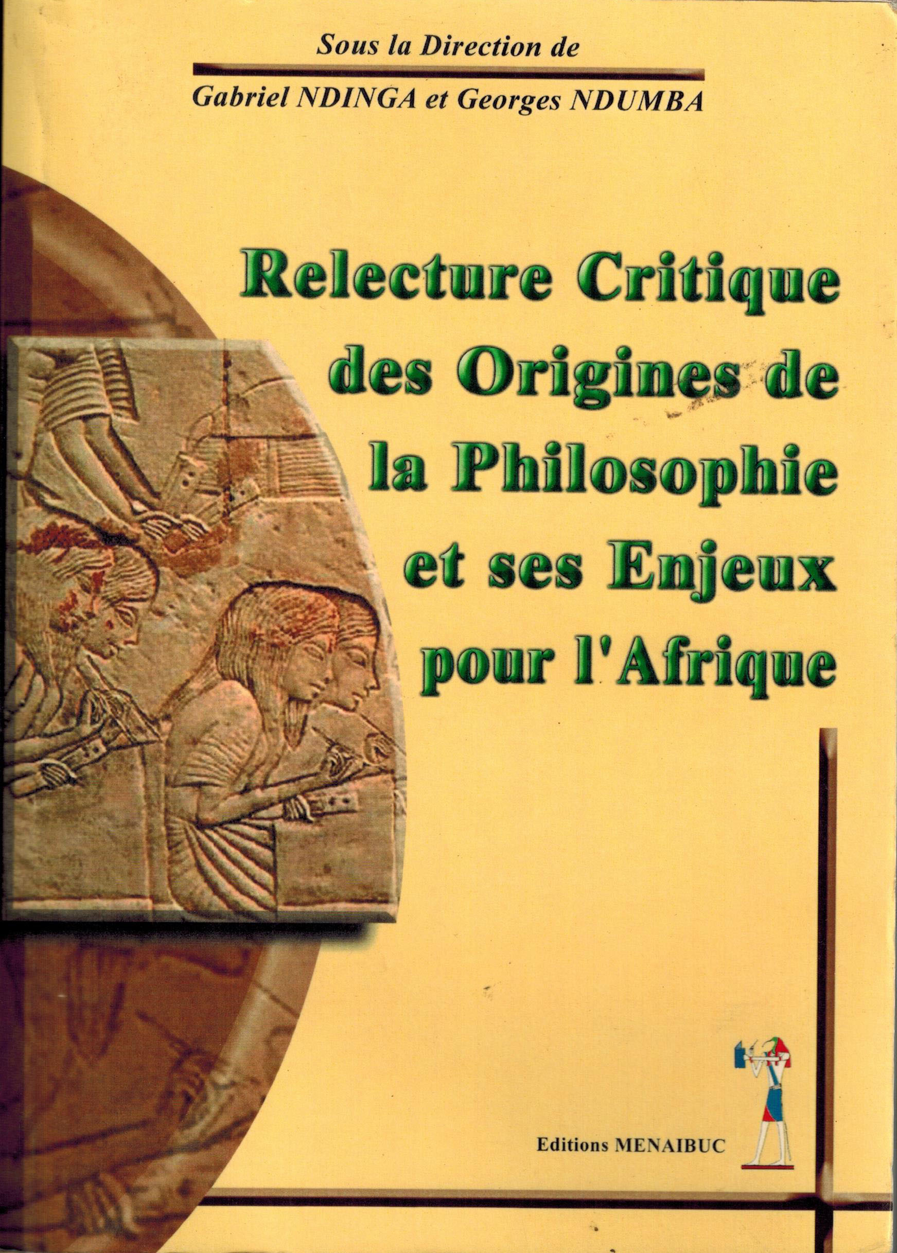 RELECTURE CRITIQUE DES ORIGINES DE LA PHILOSOPHIE
