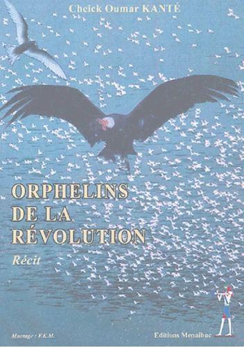 ORPHELINS DE LA REVOLUTION