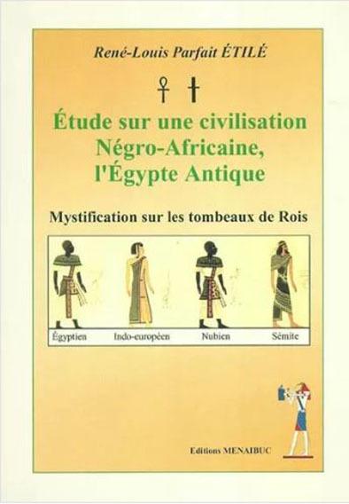 ETUDE SUR UNE CIVILISATION NEGRO-AFRICAINE, L EGYPTE ANTIQUE