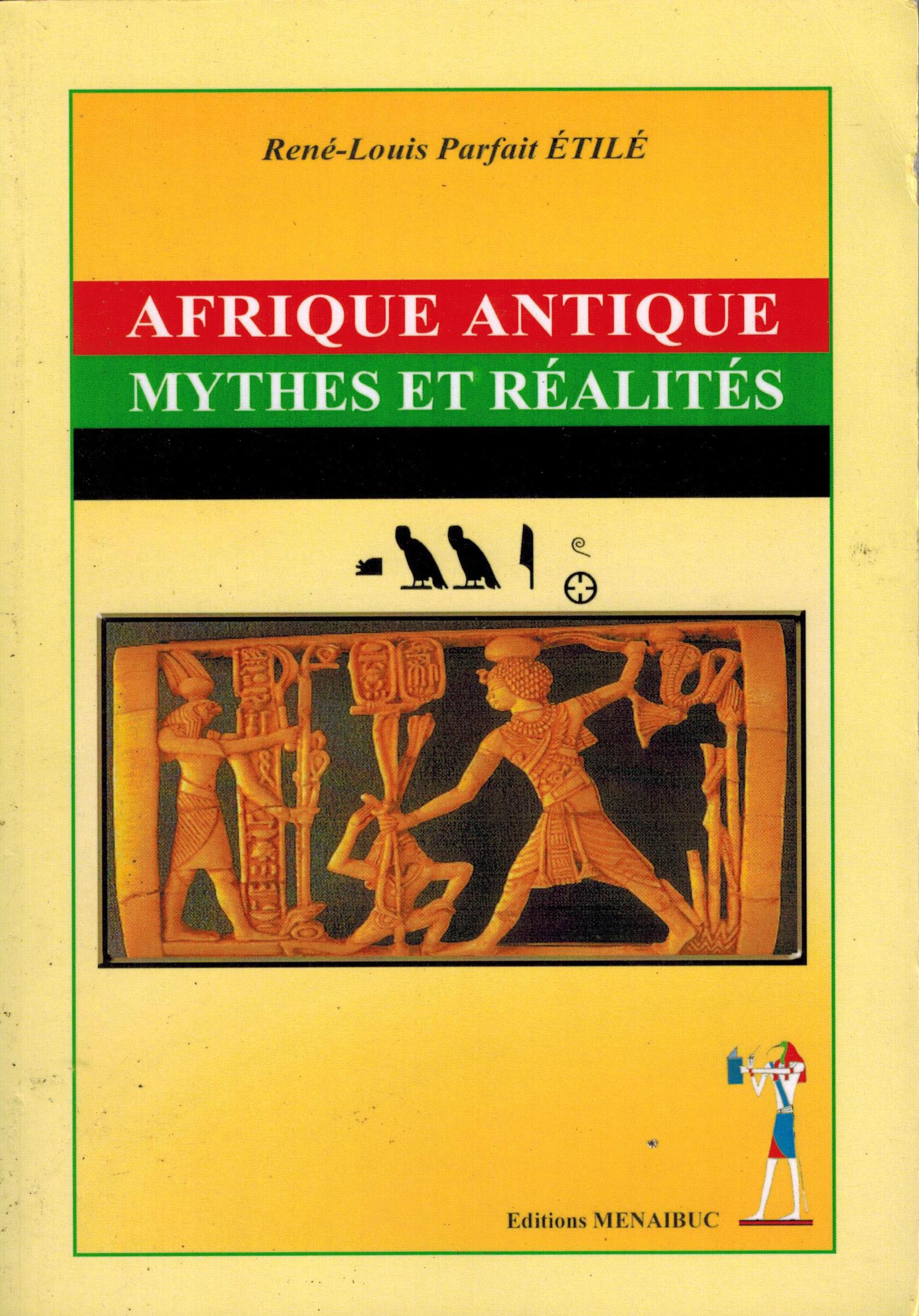 AFRIQUE ANTIQUE : MYTHES ET REALITES