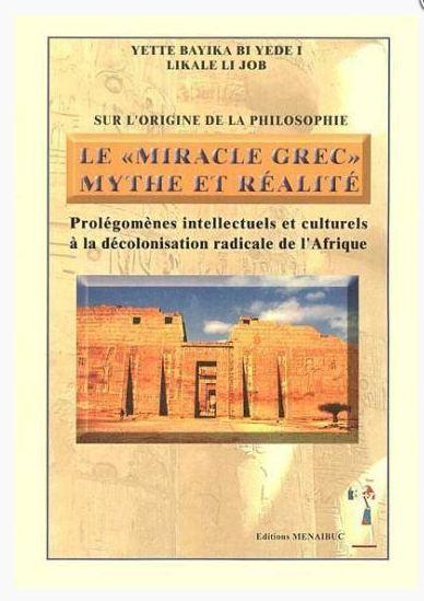 LE MIRACLE GREC: MYTHE ET REALITE