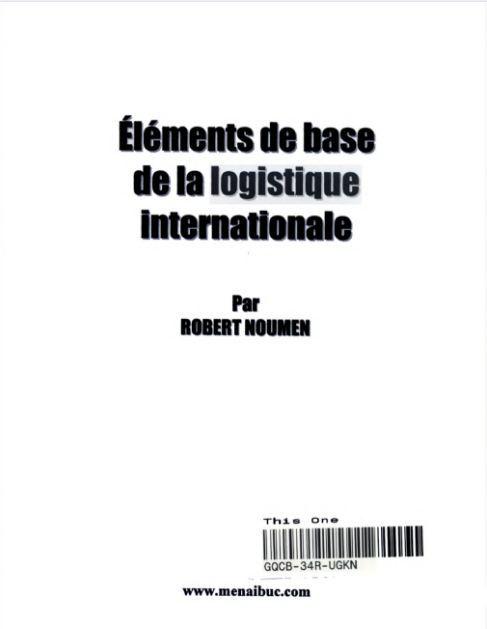 ELEMENTS DE LA LOGISTIQUE INTERNATIONALE