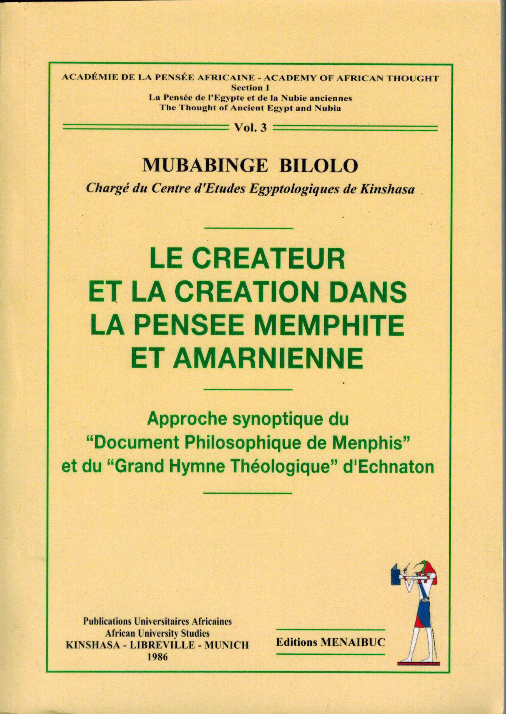 LE CREATEUR ET LA CREATION DANS LA PENSEE MEMPHITE ET AMARNIENNE