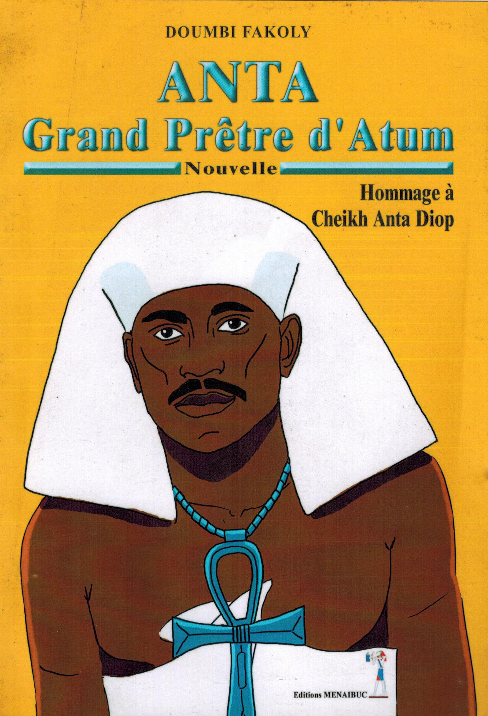 ANTA : GRAND PRETRE D'ATUM