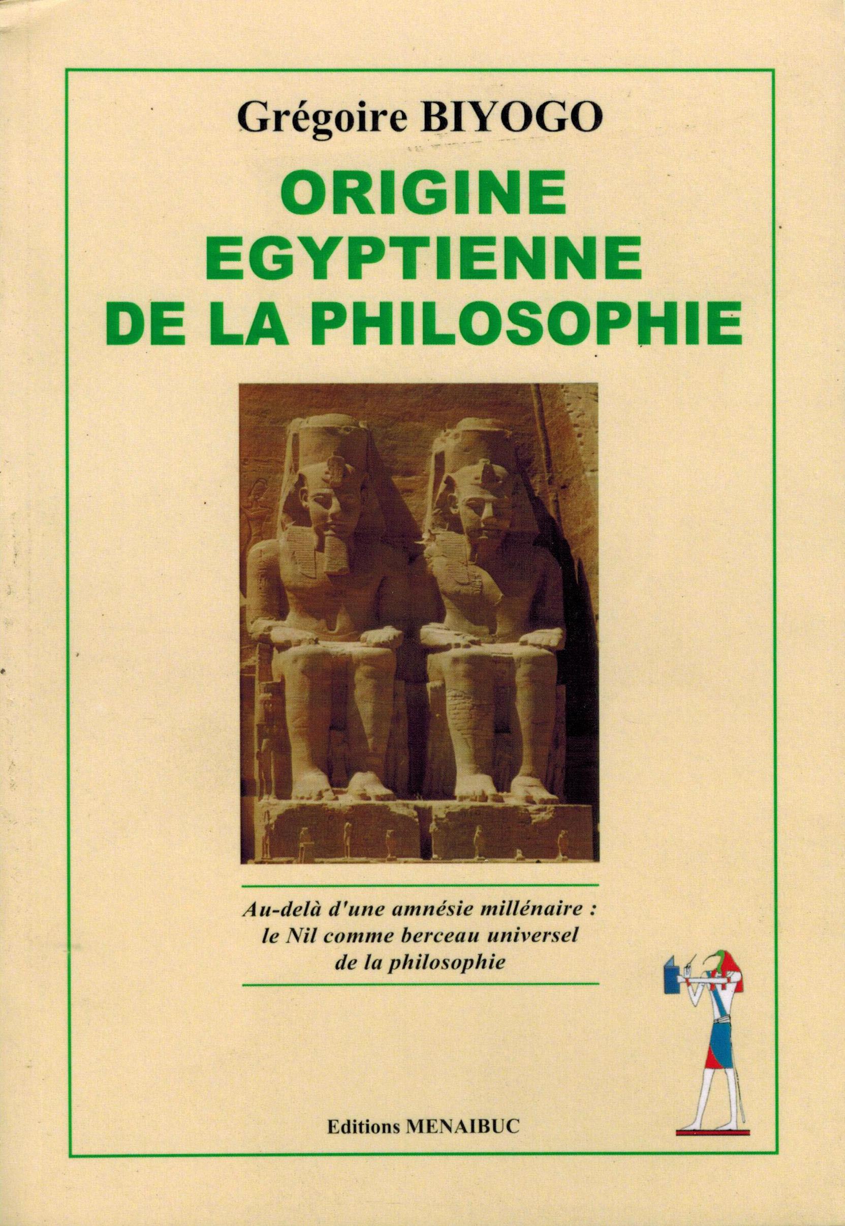 ORIGINE EGYPTIENNE DE LA PHILOSOPHIE