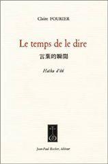 TEMPS DE LE DIRE (LE) (VENTE FERME)