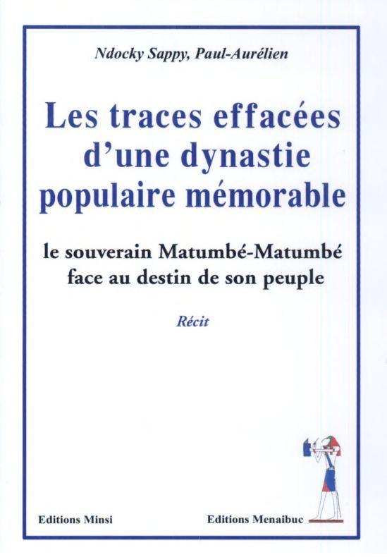 LES TRACES EFFACEES D'UNE DYNASTIE POPULAIRE MEMORABLE