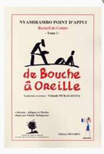 DE BOUCHE A OREILLE TOME I
