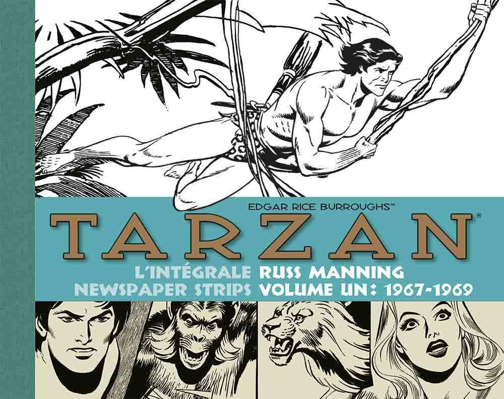 TARZAN L'INTEGRALE RUSS MANNING NEWSPAPER STRIPS VOLUME 1 1967-1969