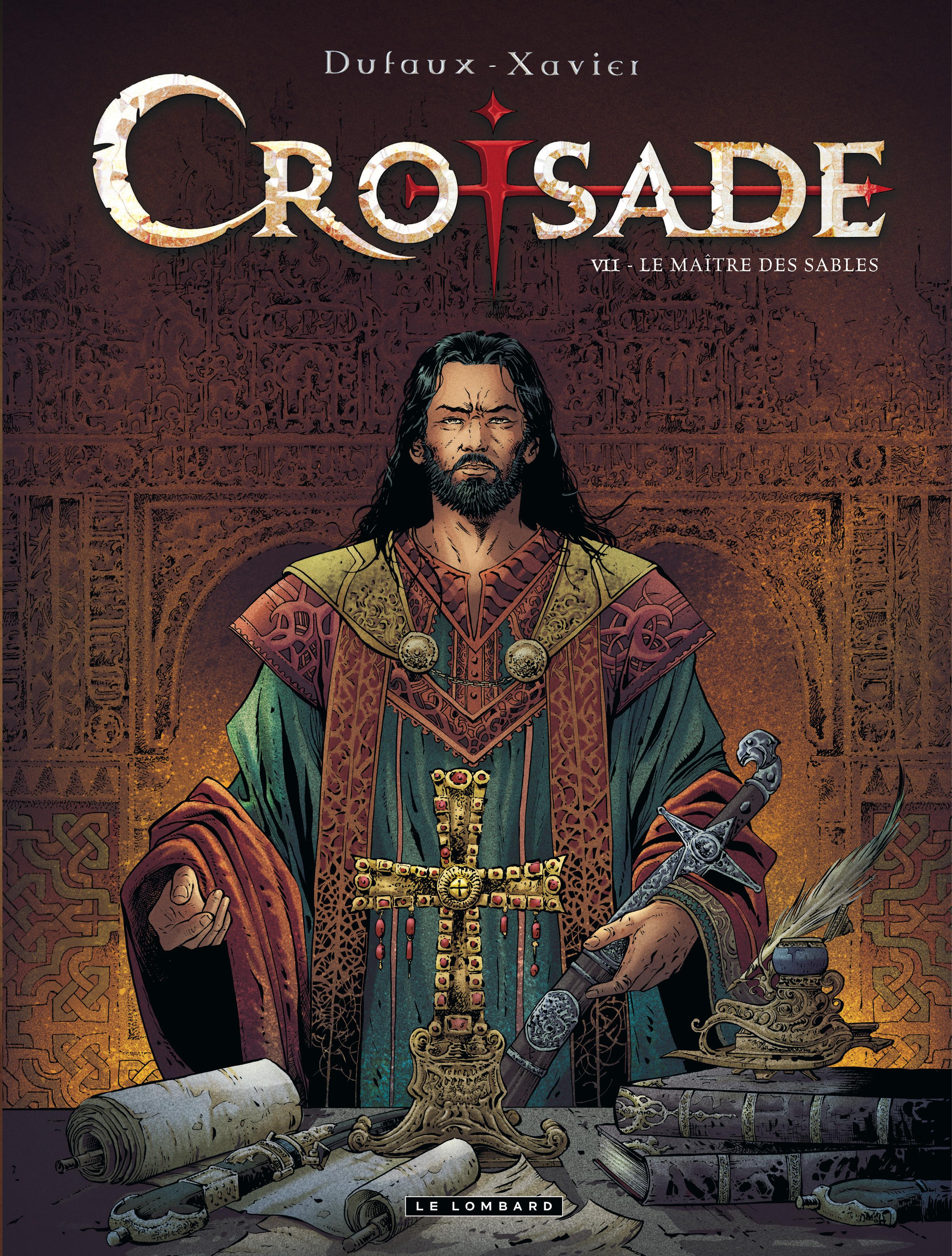 CROISADE - TOME 7 - LE MAITRE DES SABLES