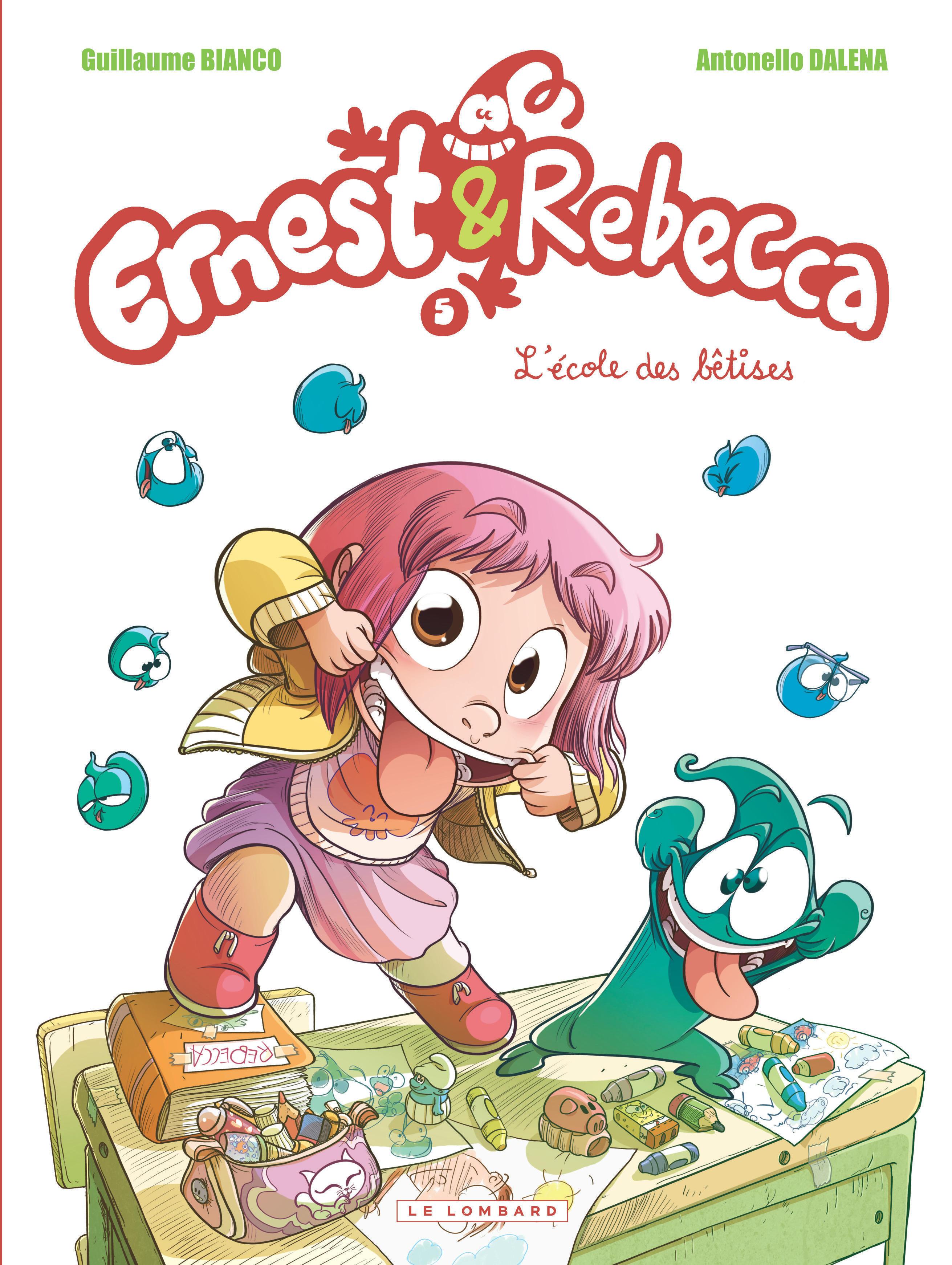 ERNEST ET REBECCA - ERNEST & REBECCA - TOME 5 - L'ECOLE DES BETISES