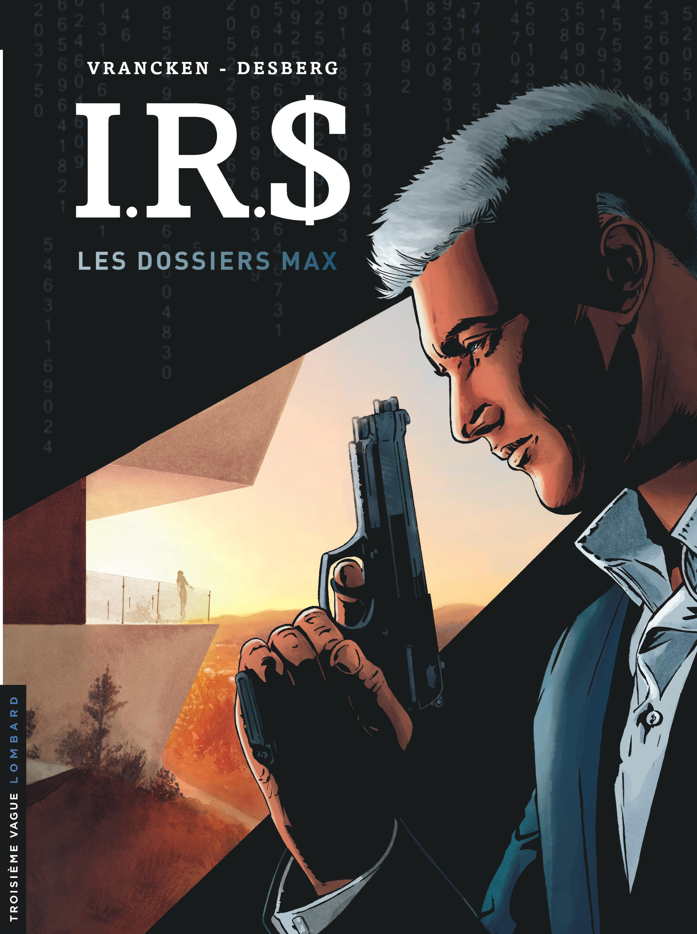 IRS - I.R.D - TOME 0 - LES DOSSIERS MAX
