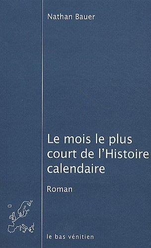 LE MOIS LE PLUS COURT DE L'HISTOIRE