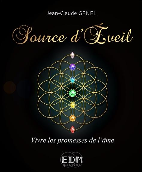 SOURCE D'EVEIL - VIVRE LES PROMESSES DE L'AME
