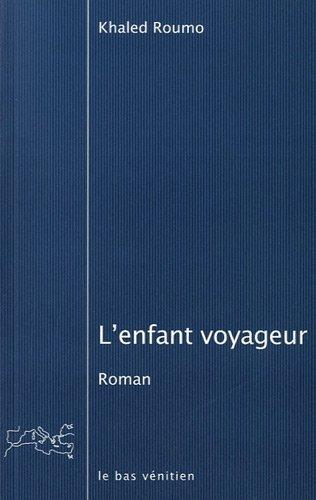 L'ENFANT VOYAGEUR