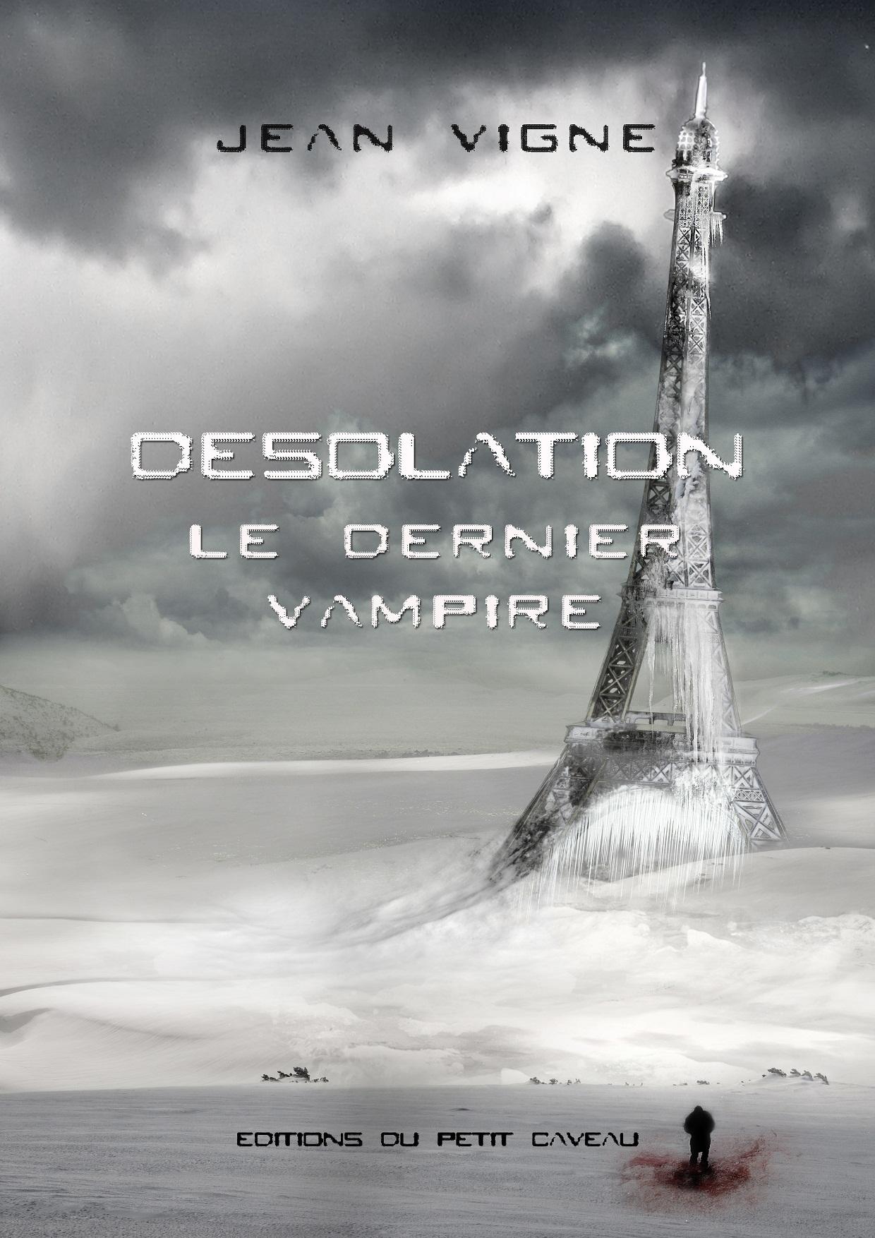 DESOLATION: LE DERNIER VAMPIRE