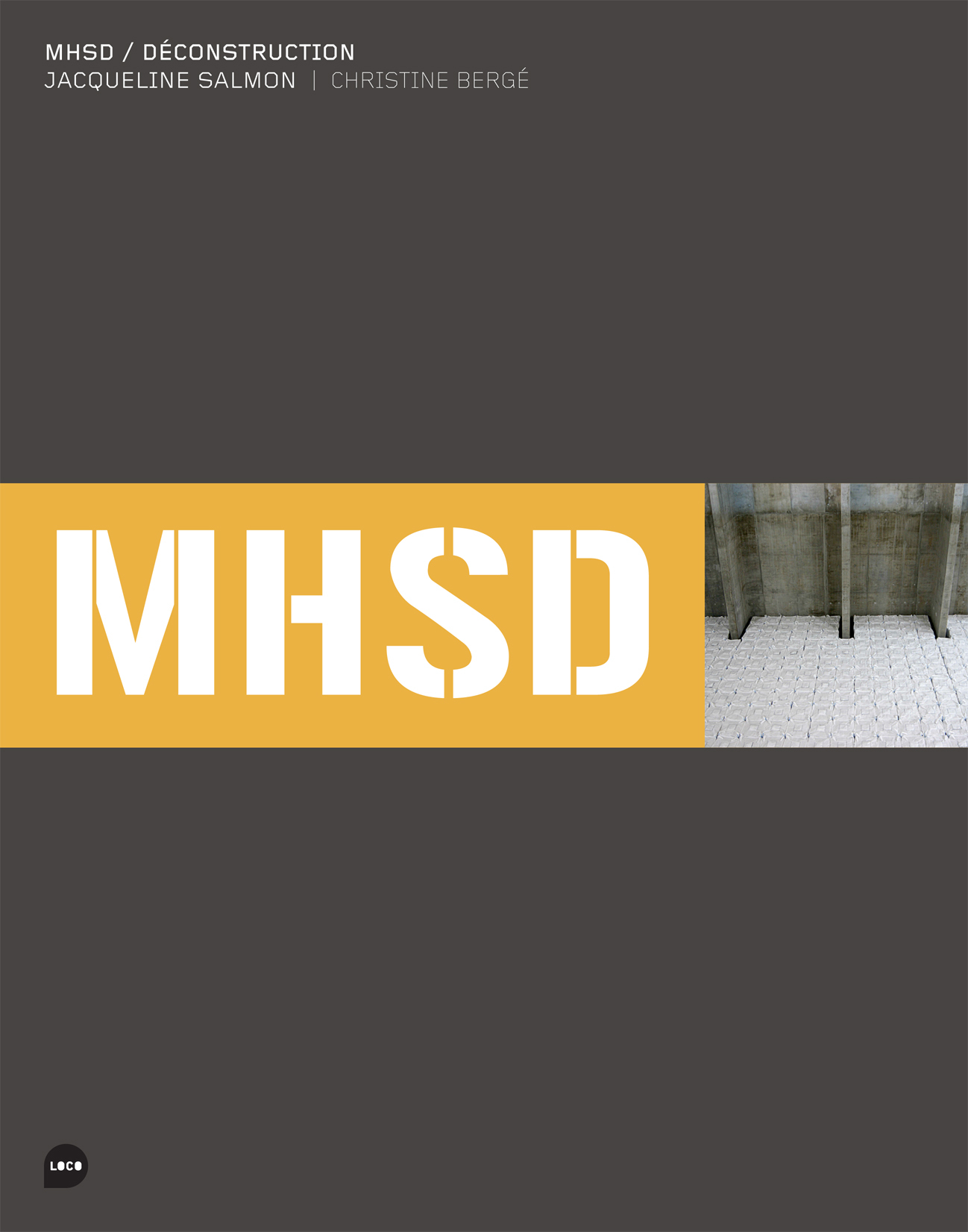 MHSD - DECONSTRUCTION