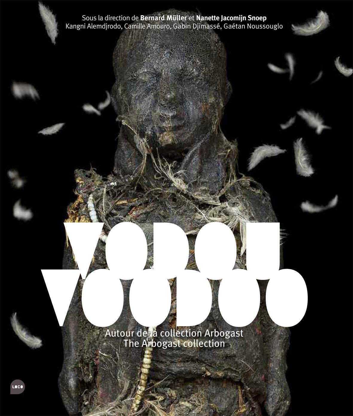 VODOU, VOODOO - AUTOUR DE LA COLLECTION ARBOGAST