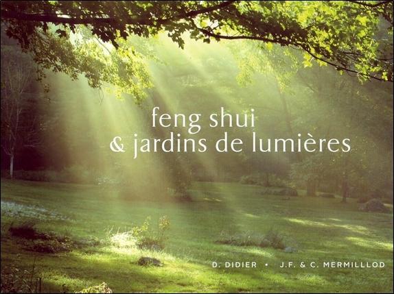 FENG-SHUI & JARDINS DE LUMIERES