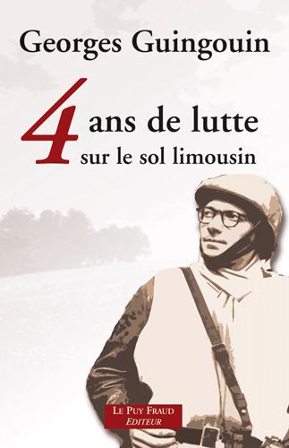 4 ANS DE LUTTE SUR LE SOL LIMOUSIN (N.ED.)